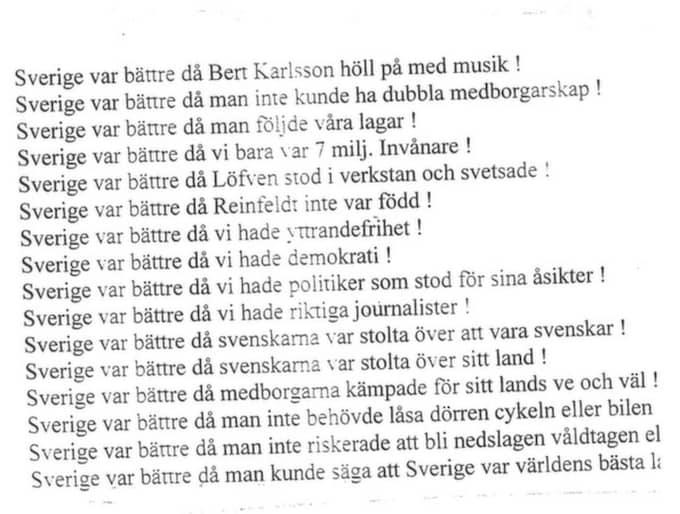 """""""Sverige var bättre då Bert Karlsson höll på med musik"""", så börjar den lapp som någon plötsligt satte upp dörren till Matöppet i Eldsberga."""