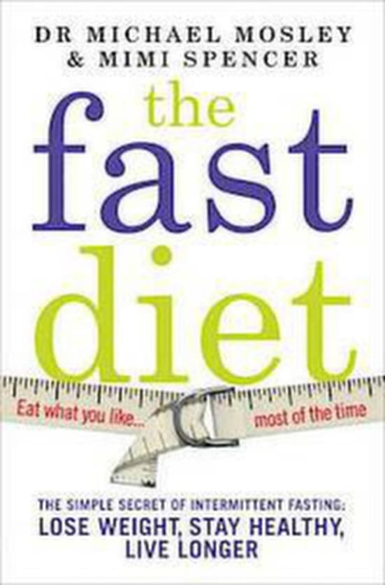 """The fast diet"" av Dr Michael Mosley och Mimi Spencer"