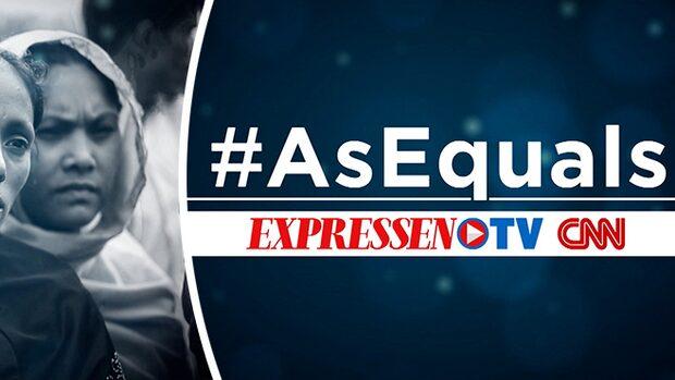 #AsEquals – CNN och Expressen TV i unikt samarbete