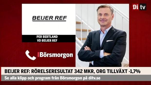 """Per Bertland vd Beijer Ref: """"Finns förklaringar till den negativa tillväxten"""""""