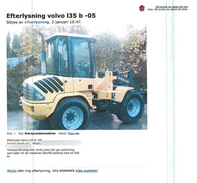 En av de lurade företagarna efterlyste själv sin stulna hjullastare Volvo L35, värd 375 000 kronor, på Blocket. Foto: Polisen