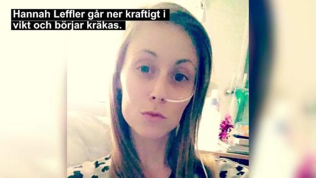 Läkarna trodde Hannahs svåra sjukdom var anorexia