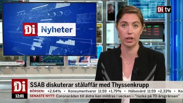Di Marknadsnytt: Optimism på Stockholmsbörsen, SSAB rusar på uppgifter om affär