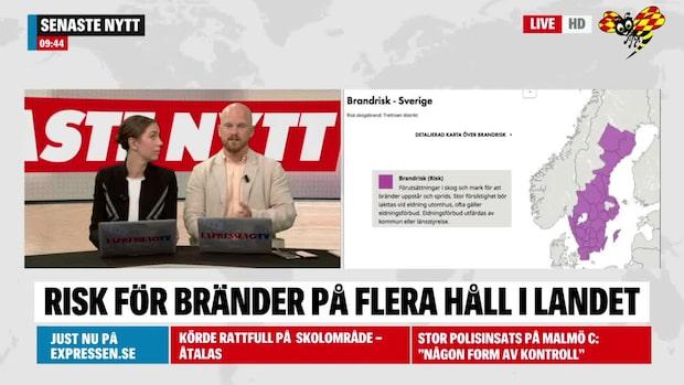Här är det brandrisk i Sverige
