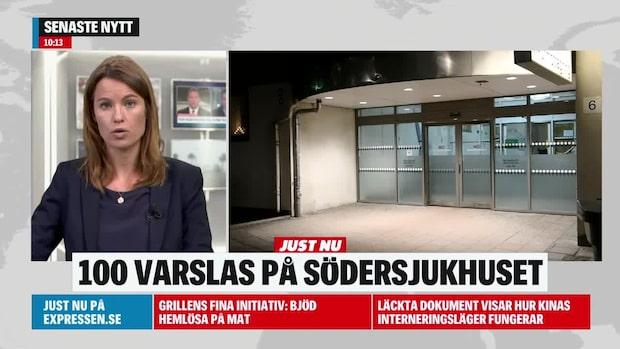 100 anställda varslas från Södersjukhuset