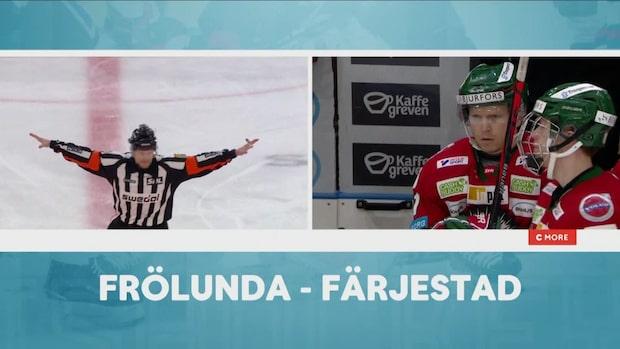 Höjdpunkter: Frölunda bortdömda TVÅ (!) gånger