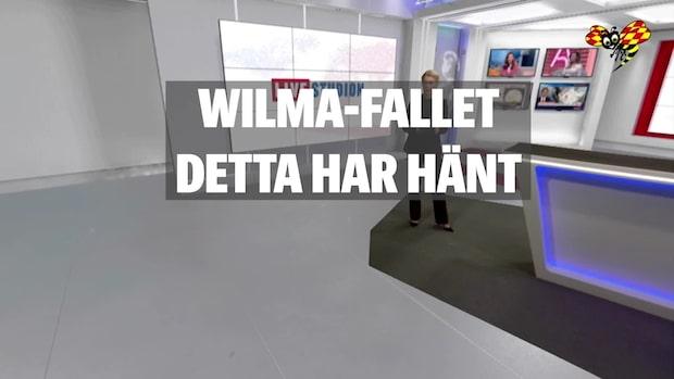 Wilma-fallet – detta har hänt
