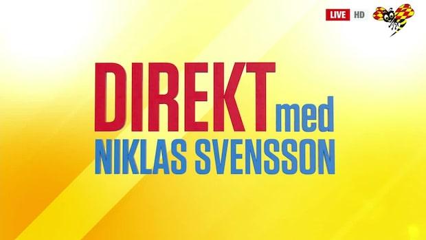 Direkt med Niklas Svensson - se hela programmet 17/10