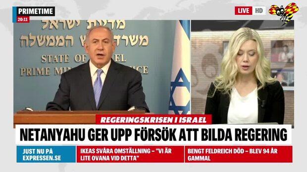 Netanyahu ger upp försöken att bilda regering i Israel