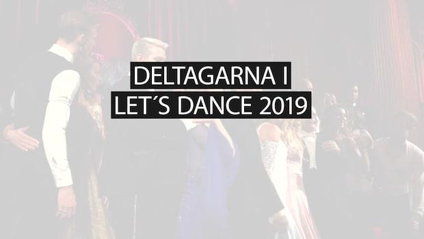 Alla deltagare i Lets Dance 2019