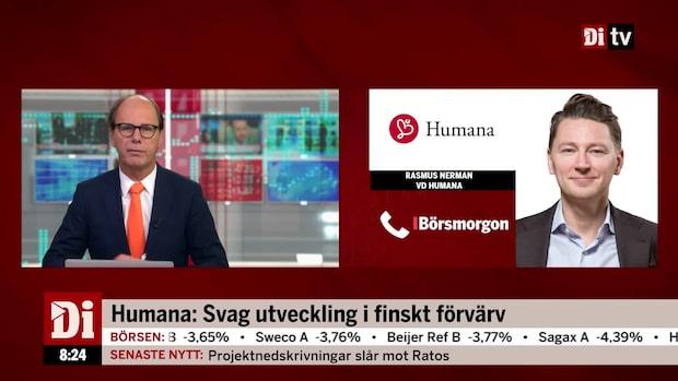 """Humanas vd: """"Turbulens på finska marknaden"""""""