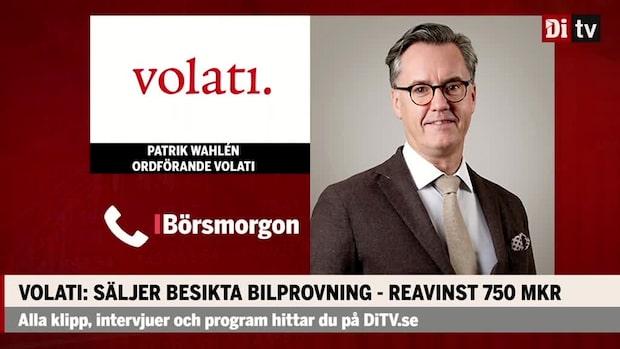 """Patrik Wahlén ordförande Volati: """"Känns som vi är i ett starkt läge"""""""