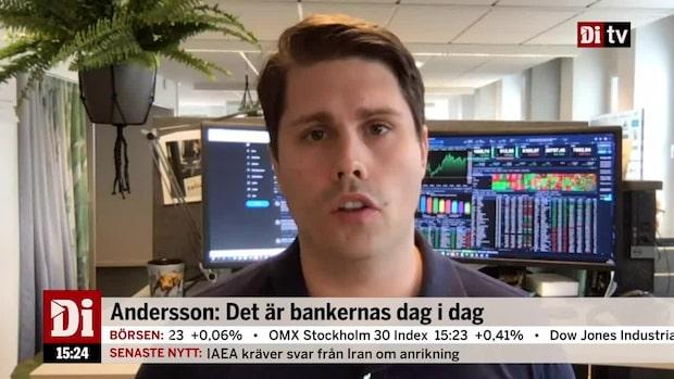 Nicklas Andersson: Det är bankernas dag i dag